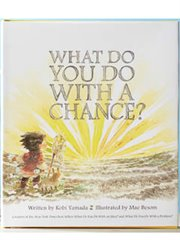Book - What Do You Do With A Chance