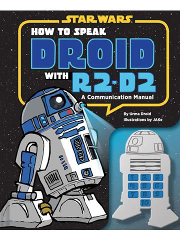 Book-How To Speak Droid With R2-D2