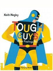 Book-Tough Guys Have Feelings Too